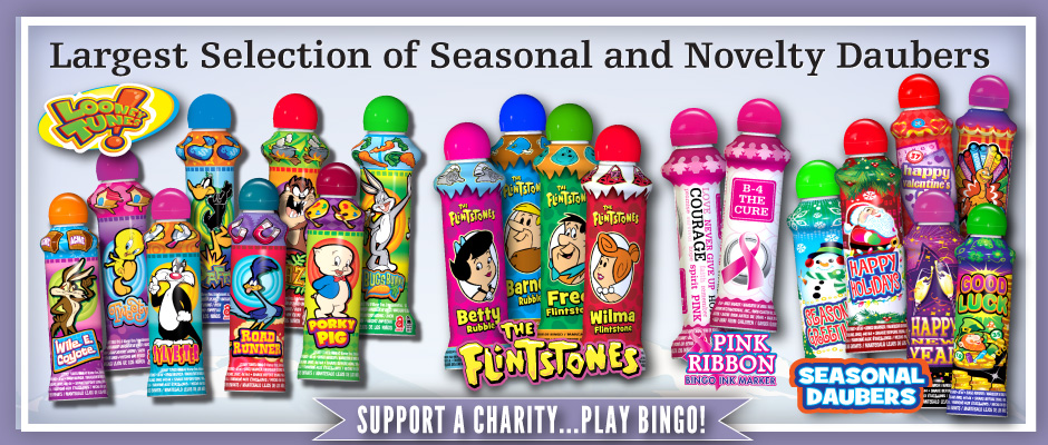 Rocky Mountain Bingo – Largest selection of seasonal and novelty daubers! Looney Tunes, The Flintstones …